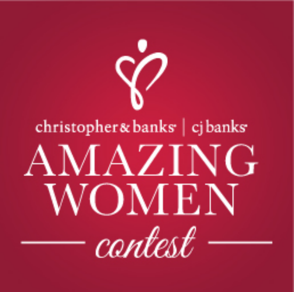 Christopher & Banks: Nominate an Amazing Woman & Win A $75 Gift Card!